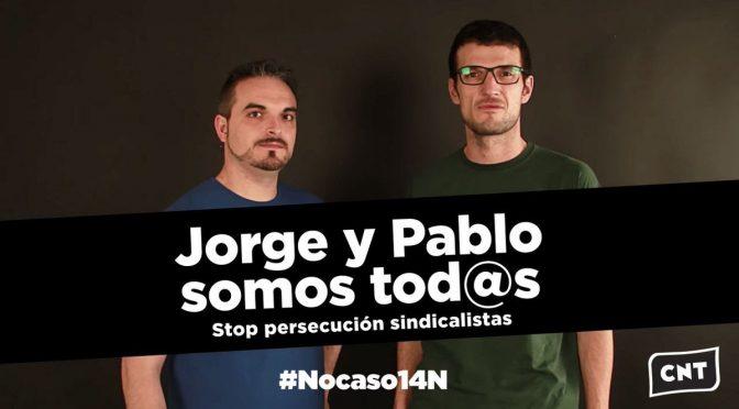 """El """"No-Caso"""" del 14N: un proceso contra CNT"""