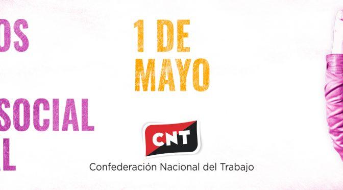 CNT celebrará un Primero de Mayo enmarcado en la lucha feminista dentro del mundo sindical