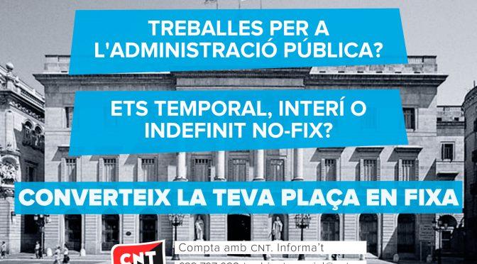 Nota de premsa: CNT inicia una campanya contra la temporalitat a l'administració pública