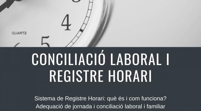 Sessió formativa: Conciliació laboral i familiar i registre horari