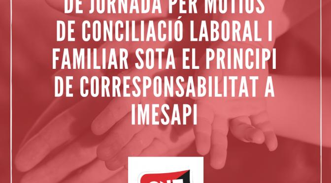 CNT aconsegueix una pionera sentència favorable a la conciliació laboral i familiar a IMESAPI