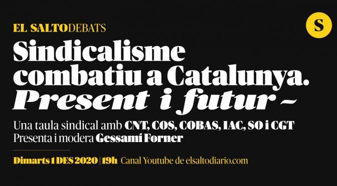 Debat sobre el sindicalisme combatiu a Catalunya